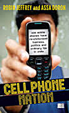 Cell Phone Nation_ How Mobile Phones Have…