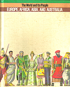 World and Its People Europe Africa Asia by…