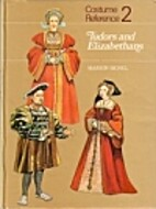 Tudors and Elizabethans by Marion Sichel