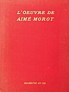 L'oeuvre de Aimé Morot: membre de…