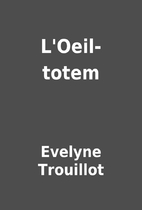 L'Oeil-totem by Evelyne Trouillot