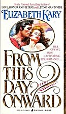 From This Day Onward by Elizabeth Kary