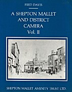 A Shepton Mallet and District Camera by Fred…