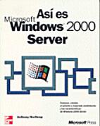 Asi es Microsoft Windows 2000 Server by…