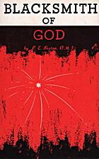 Blacksmith of God by P.-E. Breton OMI