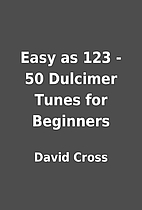 Easy as 123 - 50 Dulcimer Tunes for…