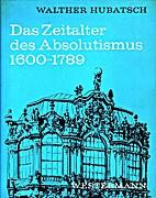 Das Zeitalter des Absolutismus 1600-1789 by…