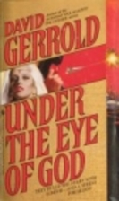 UNDER THE EYE OF GOD by David Gerrold