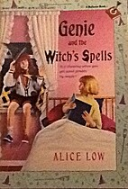 Genie and the Witch's Spells by Alice Low
