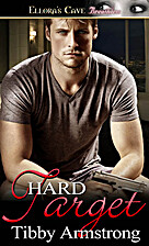 Hard Target by Tibby Armstrong