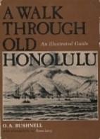 A Walk through Old Honolulu: An Illustrated…