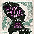 The Brenda and Effie Mysteries: Bat Out of…