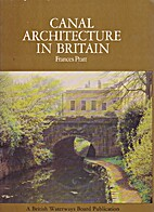 Canal architecture in Britain: An…