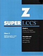 Super LCCS, Class Z Bibliography and Library…