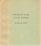 Twenty-One Love Poems by Adrienne Rich