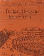 Borger i Holbergs København by Jan Møller