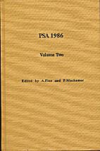 PSA 1986 : Proceedings of the 1986 biennial…