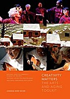 Creativity Matters: The Arts and Aging…