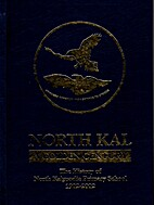 NORTH KAL - A GOLDEN CENTURY by Tess Thomson