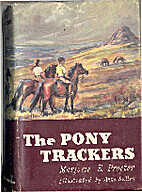 The Pony Trackers by Marjorie Elspeth…