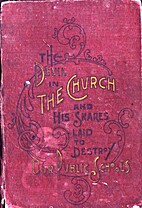 The Devil in the Church. His Secret Works…