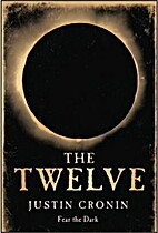 The Twelve (Book Two of The Passage…