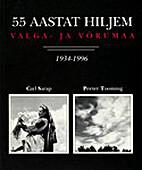 Valga- ja Võrumaa 1934-1996 :…