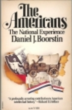 The Americans: The National Experience by…