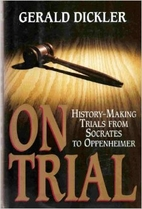 On Trial by Gerald Dickler