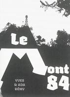 Le Mont 84 by Yves Rémy