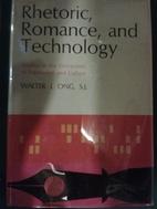 Rhetoric, Romance, and Technology: Studies…