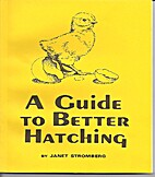 A Guide to Better Hatching by Janet…