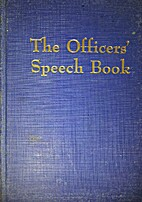 The Officers' Speech Book by Charlotte…