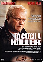 To Catch a Killer [1992 film] by Eric Till
