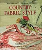 Country Fabric Style: Creative Projects for…