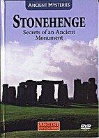 Ancient civilizations : Stonehenge, secrets…