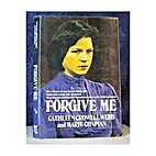 Forgive Me by Cathleen Crowell Webb