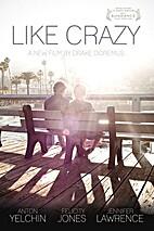 Like Crazy [2011 film] by Drake Doremus