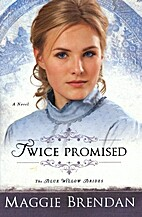 Twice Promised: A Novel (The Blue Willow…