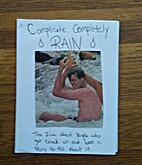 Complicate Completely RAIN: The Zine About…