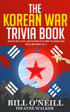 The Korean War Trivia Book