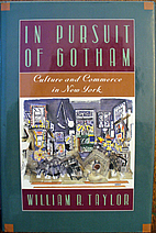 In Pursuit of Gotham: Culture and Commerce…