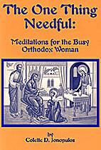 The One Thing Needful: A Book of Meditations…