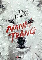 Nanh Trắng by Jack London