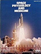 Space Physiology and Medicine. by Arnauld E.…