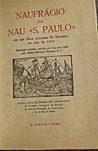 Naufrágio da nau S. Paulo em um ilhéu…