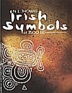 Irish Symbols of 3500 B.C. by Neill L.…