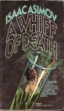 A Whiff of Death. by Isaac Asimov
