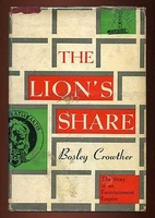 The lion's share; the story of an…