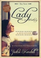 Lady In Waiting: A DVD Study Becoming God's…